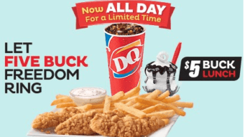 $5 Buck Lunch All Day at Dairy Queen