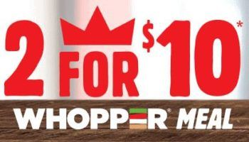 Burger King 2 for $10 Whopper Meal Deal